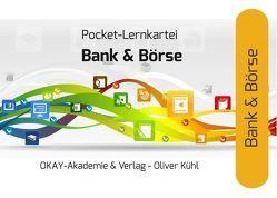 Wissens- und Lernkartei Börse und Bankwirtschaft von Kühl,  Oliver
