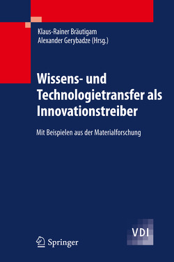 Wissens- und Technologietransfer als Innovationstreiber von Bräutigam,  Klaus-Rainer, Gerybadze,  Alexander
