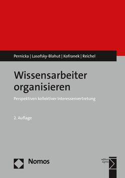 Wissensarbeiter organisieren von Kofranek,  Manfred, Lasofsky-Blahut,  Anja, Pernicka,  Susanne, Reichel,  Astrid