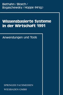 Wissensbasierte Systeme in der Wirtschaft 1991 von Biethahn,  Jörg