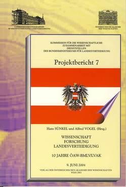 Wissenschaft – Forschung – Landesverteidigung von Sünkel,  Hans, Vogel,  Alfred