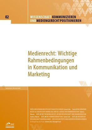Wissenschaft kommunizieren und mediengerecht positionieren – Heft 2 von Fasel,  Christoph, Lehr,  Gernot, Okonek,  Andreas