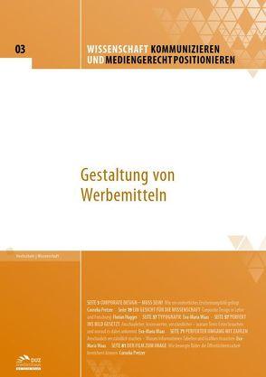 Wissenschaft kommunizieren und mediengerecht positionieren – Heft 3 von Hugger,  Florian, Pretzer,  Cornelia, Waas,  Eva-Maria