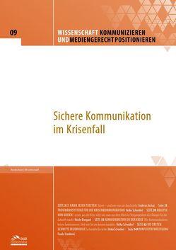 Wissenschaft kommunizieren und mediengerecht positionieren – Heft 9 von Archut,  Andreas, Bongard,  Nicole, Schwöbel,  Heiko, Stanković,  Fuada