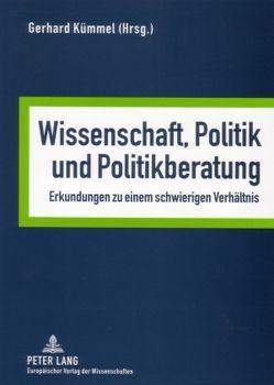 Wissenschaft, Politik und Politikberatung von Kümmel,  Gerhard