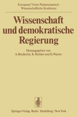 Wissenschaft und demokratische Regierung von Boulloche,  A., Richter,  K., Warren,  K.