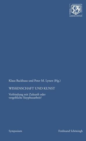 Wissenschaft und Kunst von Backhaus,  Klaus, Haneklaus,  Birgitt, Lynen,  Peter M.