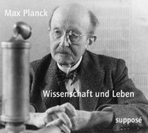 Wissenschaft und Leben von Planck,  Max, Sander,  Klaus
