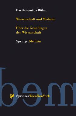 Wissenschaft und Medizin von Böhm,  Bartholomäus