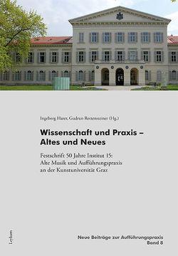 Wissenschaft und Praxis – Altes und Neues von Harer,  Ingeborg, Rottensteiner,  Gudrun