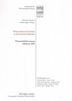 Wissenschaft und Technik in theoretischer Reflexion von Parthey,  Heinrich, Spur,  Günter