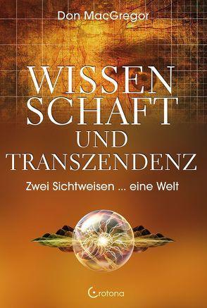 Wissenschaft und Transzendenz von MacGregor,  Don