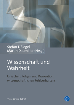 Wissenschaft und Wahrheit von Daumiller,  Martin, Siegel,  Stefan T.