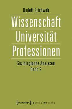 Wissenschaft, Universität, Professionen von Stichweh,  Rudolf