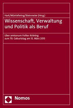 Wissenschaft, Verwaltung und Politik als Beruf von Hart,  Dieter, Müntefering,  Franz, Steinmeier,  Frank-Walter