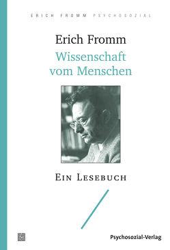 Wissenschaft vom Menschen von Fromm,  Erich, Funk,  Rainer