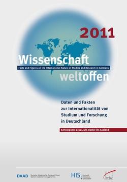 Wissenschaft Weltoffen 2011 von (HIS),  Hochschul-Informations-System GmbH, DAAD