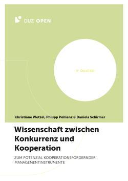 Wissenschaft zwischen Konkurrenz und Kooperation von Pohlenz,  Philipp, Schirmer,  Daniela, Wetzel,  Christiane