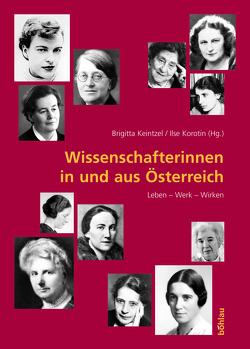 Wissenschafterinnen in und aus Österreich von Keintzel,  Brigitta, Korotin,  Ilse