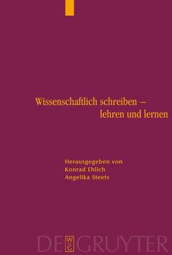 Wissenschaftlich schreiben – lehren und lernen von Ehlich,  Konrad, Steets,  Angelika