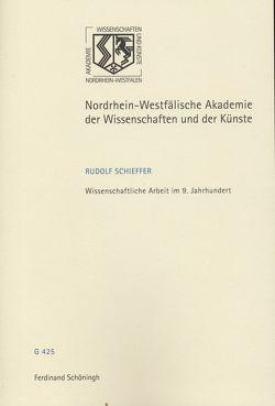 Wissenschaftliche Arbeit im 9. Jahrhundert von Haneklaus,  Birgitt, Schieffer,  Rudolf