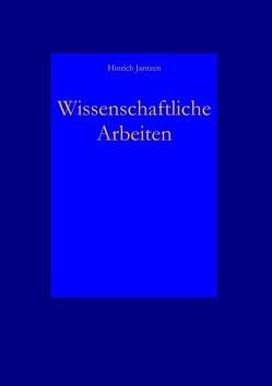 Wissenschaftliche Arbeiten von Jantzen,  Hinrich