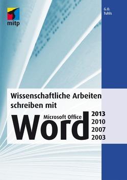 Wissenschaftliche Arbeiten schreiben mit Microsoft Office W von Tuhls,  G. O.