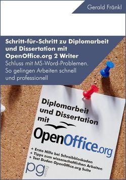 Wissenschaftliche Arbeiten – Schritt für Schritt zu Diplomarbeit und Dissertation mit OpenOffice.org 2 Writer von Fränkl,  Gerald