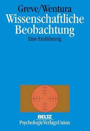 Wissenschaftliche Beobachtung von Greve,  Werner, Wentura,  Dirk