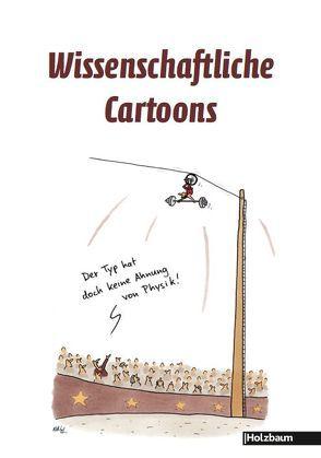 Wissenschaftliche Cartoons von Bergmayr,  Johanna, Ettenauer,  Clemens