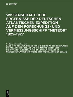 """Wissenschaftliche Ergebnisse der deutschen atlantischen Expedition auf dem Forschungs- und Vermessungsschiff """"Meteor"""" 1925 – 1927 von Defant,  Albert, Krauss,  Wolfgang"""
