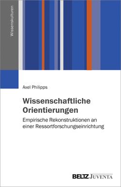 Wissenschaftliche Orientierungen von Philipps,  Axel