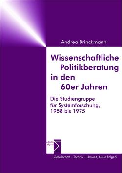 Wissenschaftliche Politikberatung in den 60er Jahren von Brinckmann,  Andrea