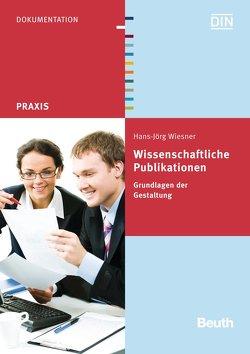 Wissenschaftliche Publikationen – Buch mit E-Book von Wiesner,  Hans-Jörg