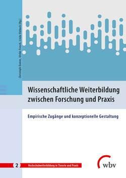 Wissenschaftliche Weiterbildung zwischen Forschung und Praxis von Damm,  Christoph, Frosch,  Ulrike, Vieback,  Linda