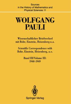 Wissenschaftlicher Briefwechsel mit Bohr, Einstein, Heisenberg u.a. / Scientific Correspondence with Bohr, Einstein, Heisenberg, a.o. von Meyenn,  Karl von, Pauli,  Wolfgang