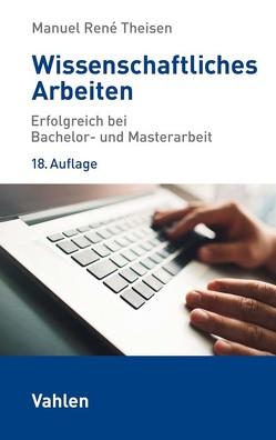 Wissenschaftliches Arbeiten von Theisen,  Manuel René, Theisen,  Martin
