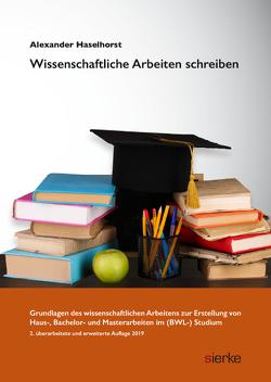 Wissenschaftliches Arbeiten von Haselhorst,  Alexander