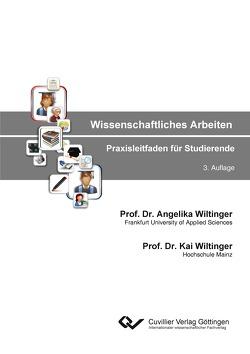 Wissenschaftliches Arbeiten von Prof. Dr. Wiltinger,  Angelika, Prof. Dr. Wiltinger,  Kai