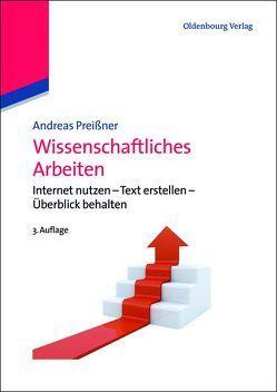 Wissenschaftliches Arbeiten von Preißner,  Andreas