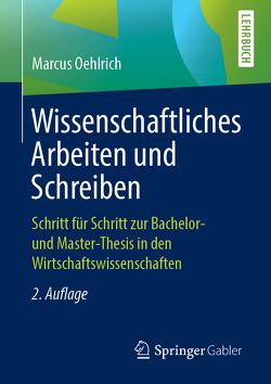 Wissenschaftliches Arbeiten und Schreiben von Oehlrich,  Marcus