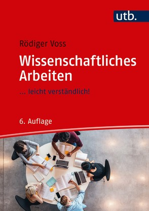 Wissenschaftliches Arbeiten von Voss,  Rödiger