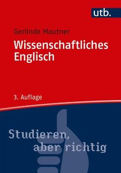Wissenschaftliches Englisch von Mautner,  Gerlinde