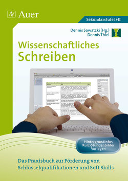 Wissenschaftliches Schreiben von Sawatzki,  Dennis, Thiel,  Dennis