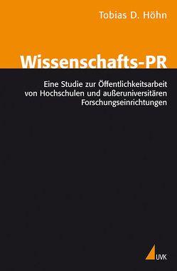Wissenschafts-PR von Höhn,  Tobias D.