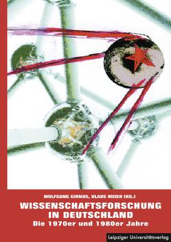 Wissenschaftsforschung in Deutschland von Girnus,  Wolfgang, Meier,  Klaus