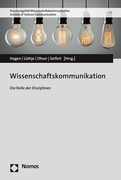 Wissenschaftskommunikation von Hagen,  Lutz, Lüthje,  Corinna, Ohser,  Farina Madita, Seifert,  Claudia