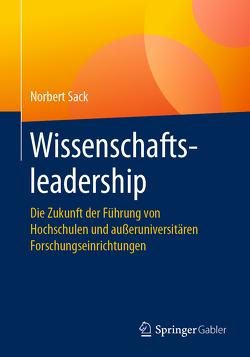 Wissenschaftsleadership von Sack,  Norbert