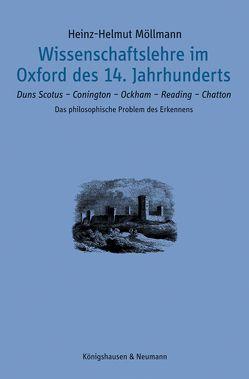Wissenschaftslehre im Oxford des 14. Jahrhunderts von Möllmann,  Heinz-Helmut