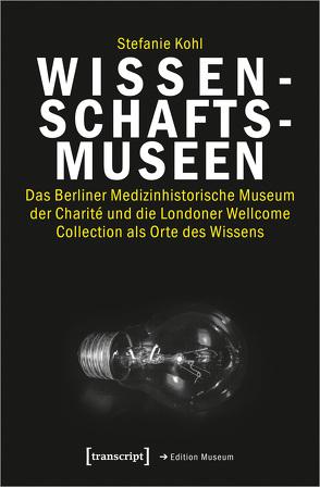 Wissenschaftsmuseen von Köhl,  Stefanie